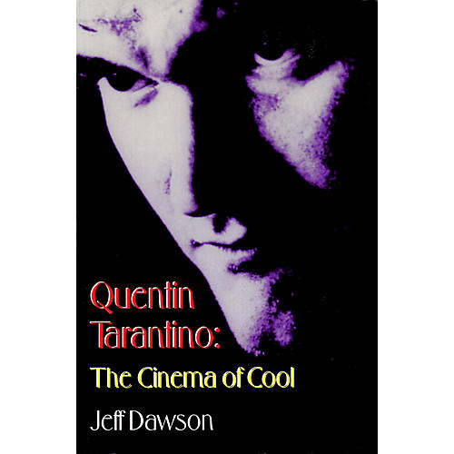 Applause Books Quentin Tarantino (The Cinema of Cool) Applause Books Series Softcover Written by Jeff Dawson thumbnail