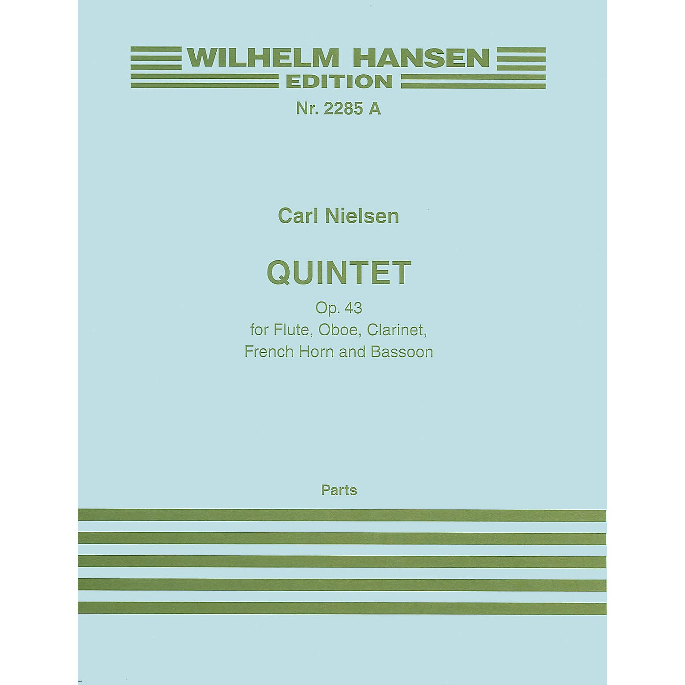 Wilhelm Hansen Quintet Op. 43 (Parts) Music Sales America Series Composed by Carl Nielsen thumbnail