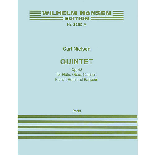 Wilhelm Hansen Quintet Op. 43 (Parts) Music Sales America Series Composed by Carl Nielsen thumbnail