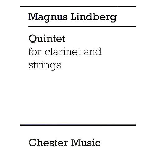 Chester Music Quintet for Clarinet and Strings Music Sales America Series Composed by Magnus Lindberg thumbnail