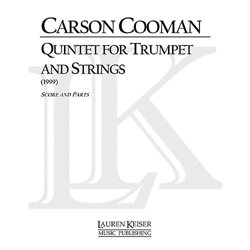 Lauren Keiser Music Publishing Quintet for Trumpet and Strings LKM Music Series Composed by Carson Cooman thumbnail