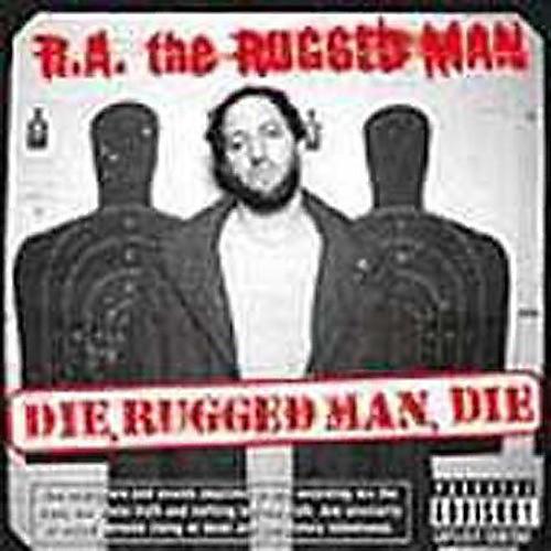 Alliance R.A. the Rugged Man - Die Rugged Man Die thumbnail