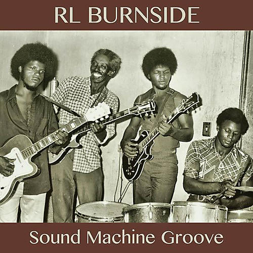 Alliance R.L. Burnside - Sound Machine Groove thumbnail