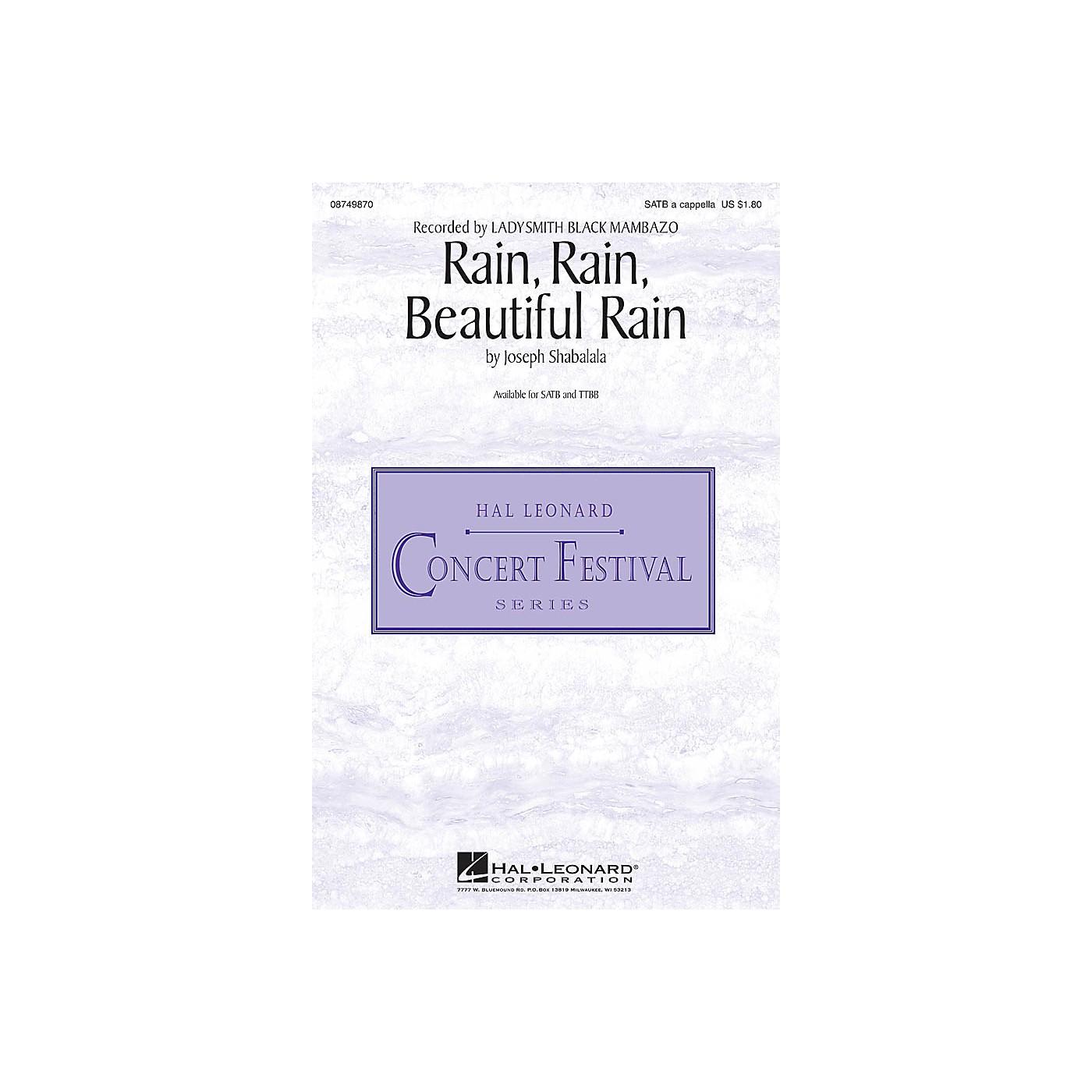 Hal Leonard Rain, Rain, Beautiful Rain TTBB A Cappella by Ladysmith Black Mambazo Composed by Joseph Shabalala thumbnail