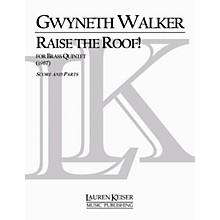 Lauren Keiser Music Publishing Raise the Roof! LKM Music Series by Gwyneth Walker