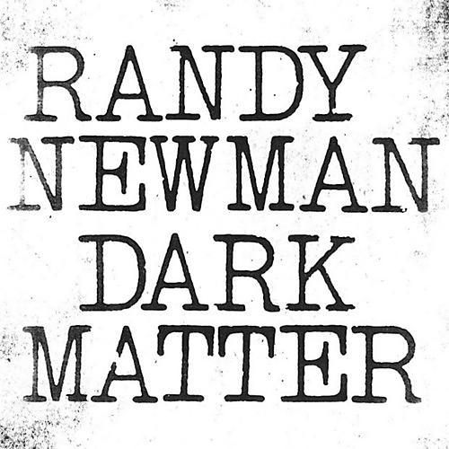 Alliance Randy Newman - Dark Matter thumbnail