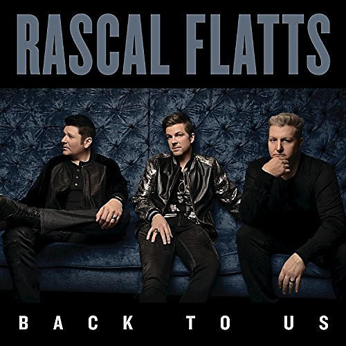 Alliance Rascal Flatts - Back to Us thumbnail
