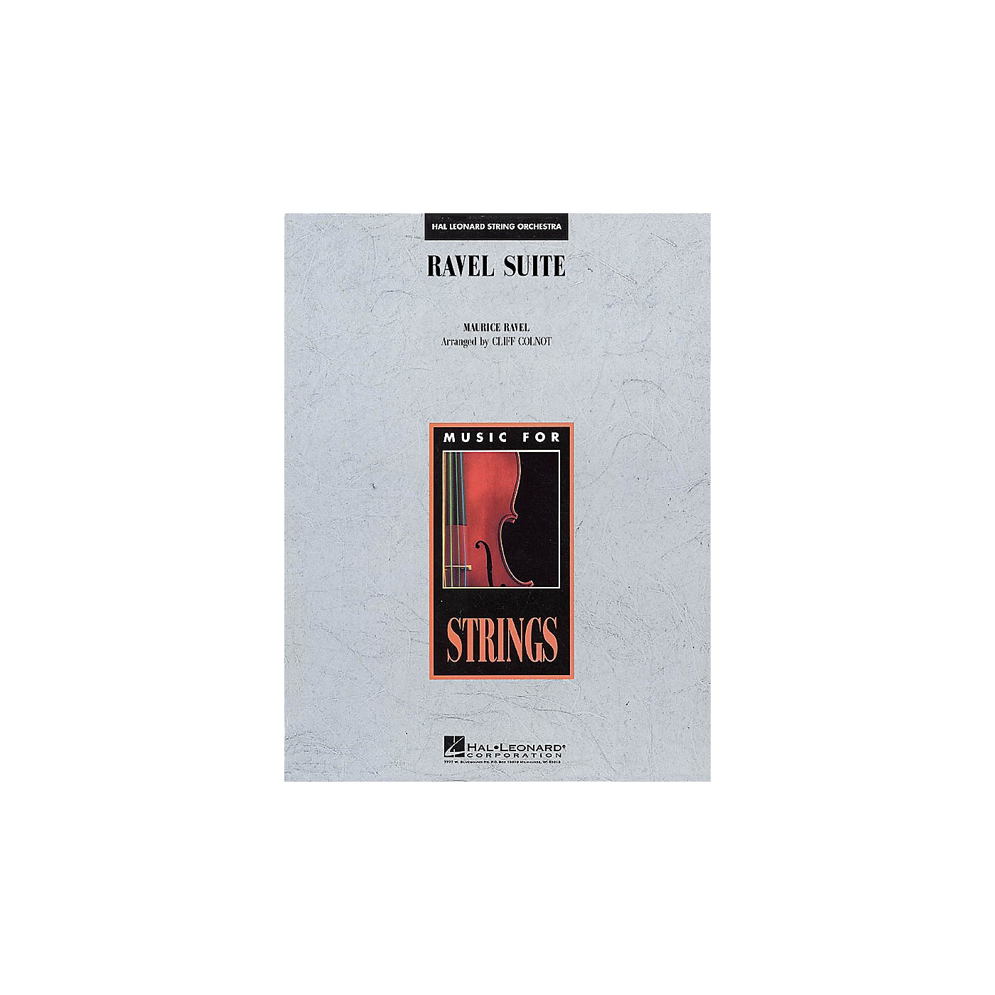 Hal Leonard Ravel Suite for Strings Music for String Orchestra Series Arranged by Cliff Colnot thumbnail