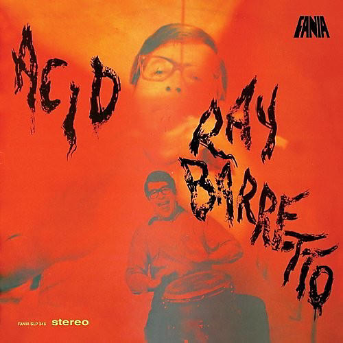Alliance Ray Barretto - Acid thumbnail