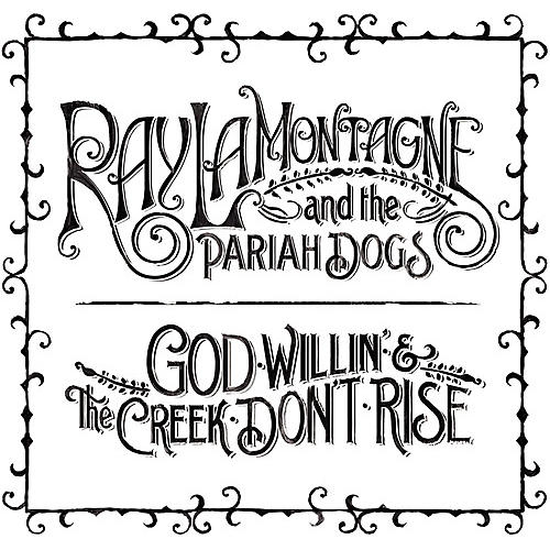 Alliance Ray LaMontagne - God Willin' and The Creek Don't Rise thumbnail