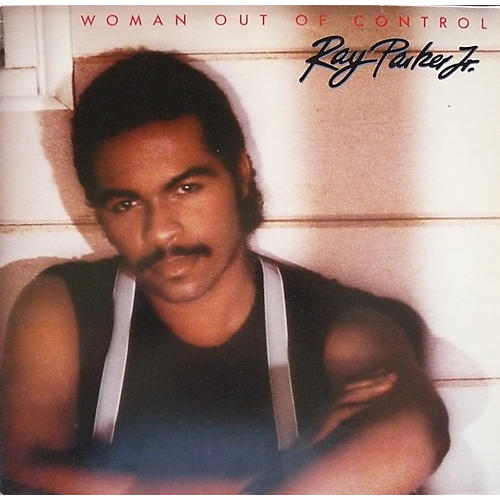 Alliance Ray Parker Jr. - Woman Out of Control thumbnail