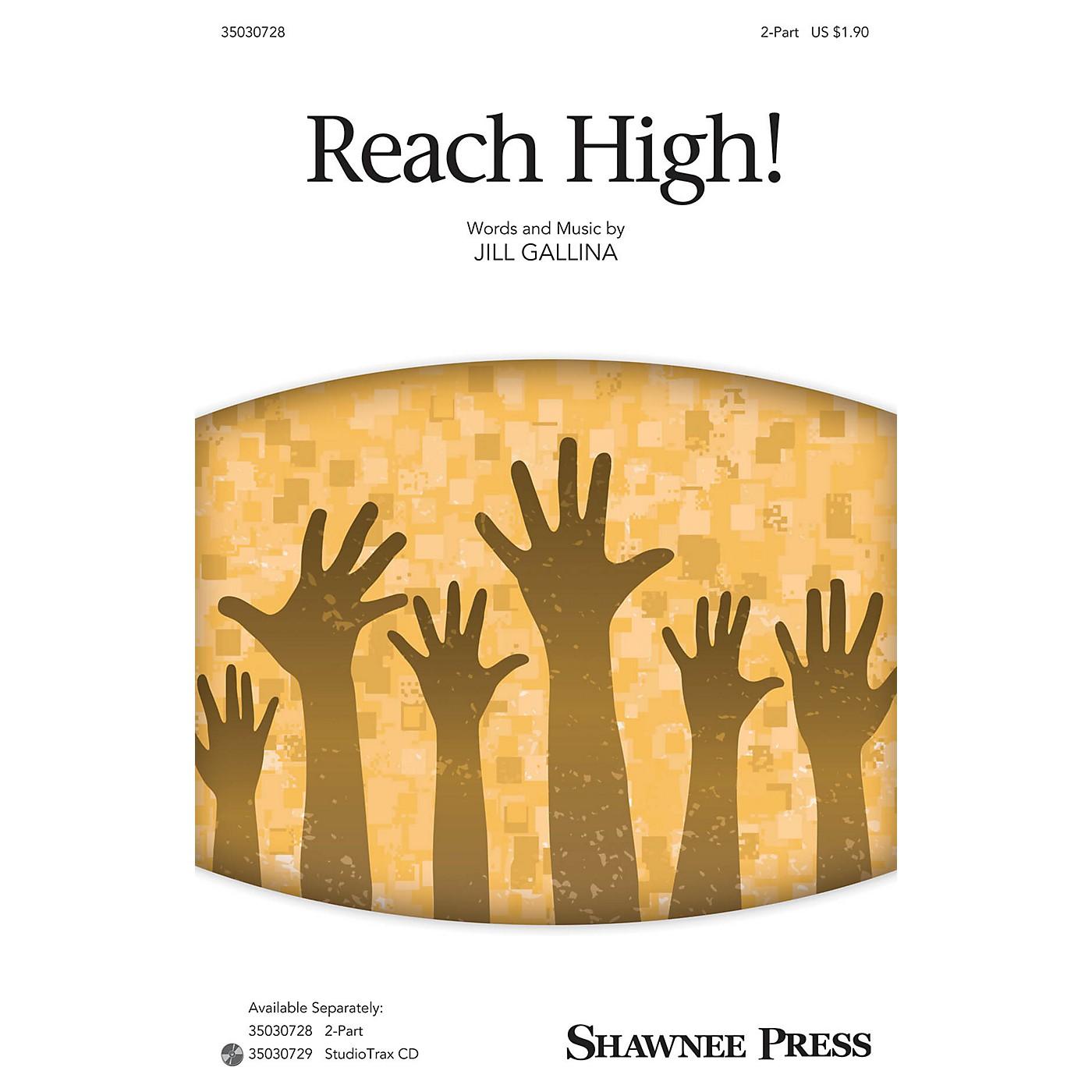 Shawnee Press Reach High! Studiotrax CD Composed by Jill Gallina thumbnail