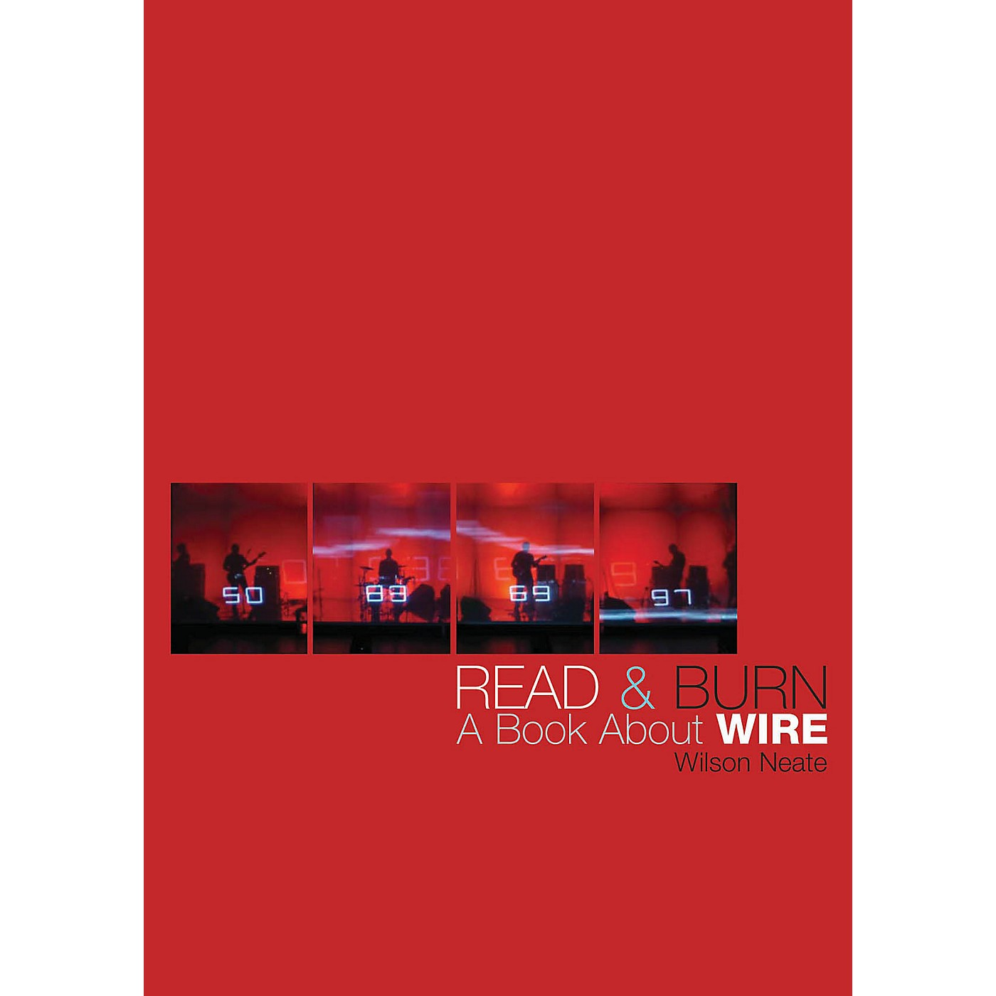 Jawbone Press Read & Burn (A Book About Wire) Book Series Softcover Written by Wilson Neate thumbnail