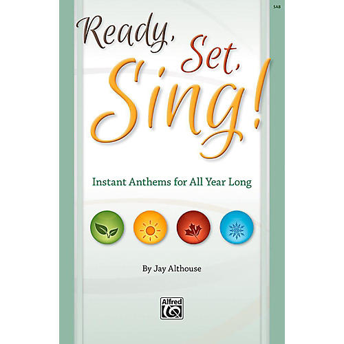 Alfred Ready, Set, Sing! - Preview Pack (SAB Choral Book & Listening CD) thumbnail