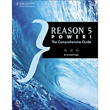 Course Technology PTR Reason 5 Power! The Comprehensive Guide Book