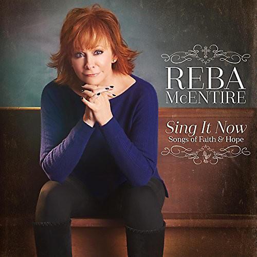 Alliance Reba McEntire - Sing It Now: Songs Of Faith & Hope thumbnail