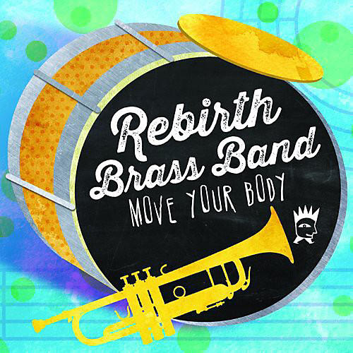 Alliance Rebirth Brass Band - Move Your Body thumbnail