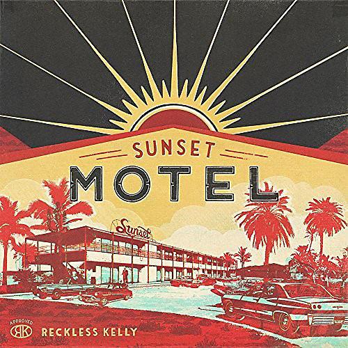 Alliance Reckless Kelly - Sunset Motel thumbnail
