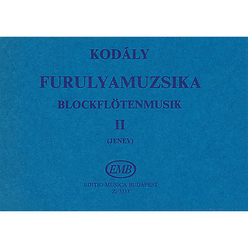 Editio Musica Budapest Recorder Music - Volume 2 (For 2, 3 and 4 Recorders) EMB Series by Zoltán Kodály thumbnail