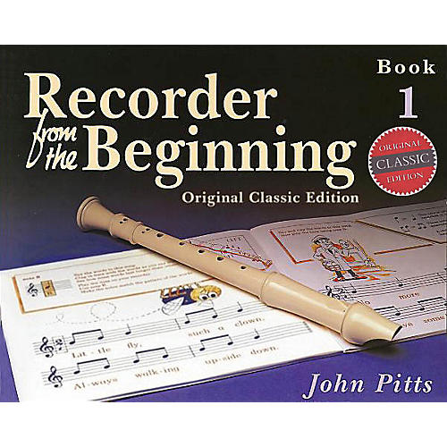 Music Sales Recorder from the Beginning - Book 1 (Classic Edition) Music Sales America Series Written by John Pitts thumbnail