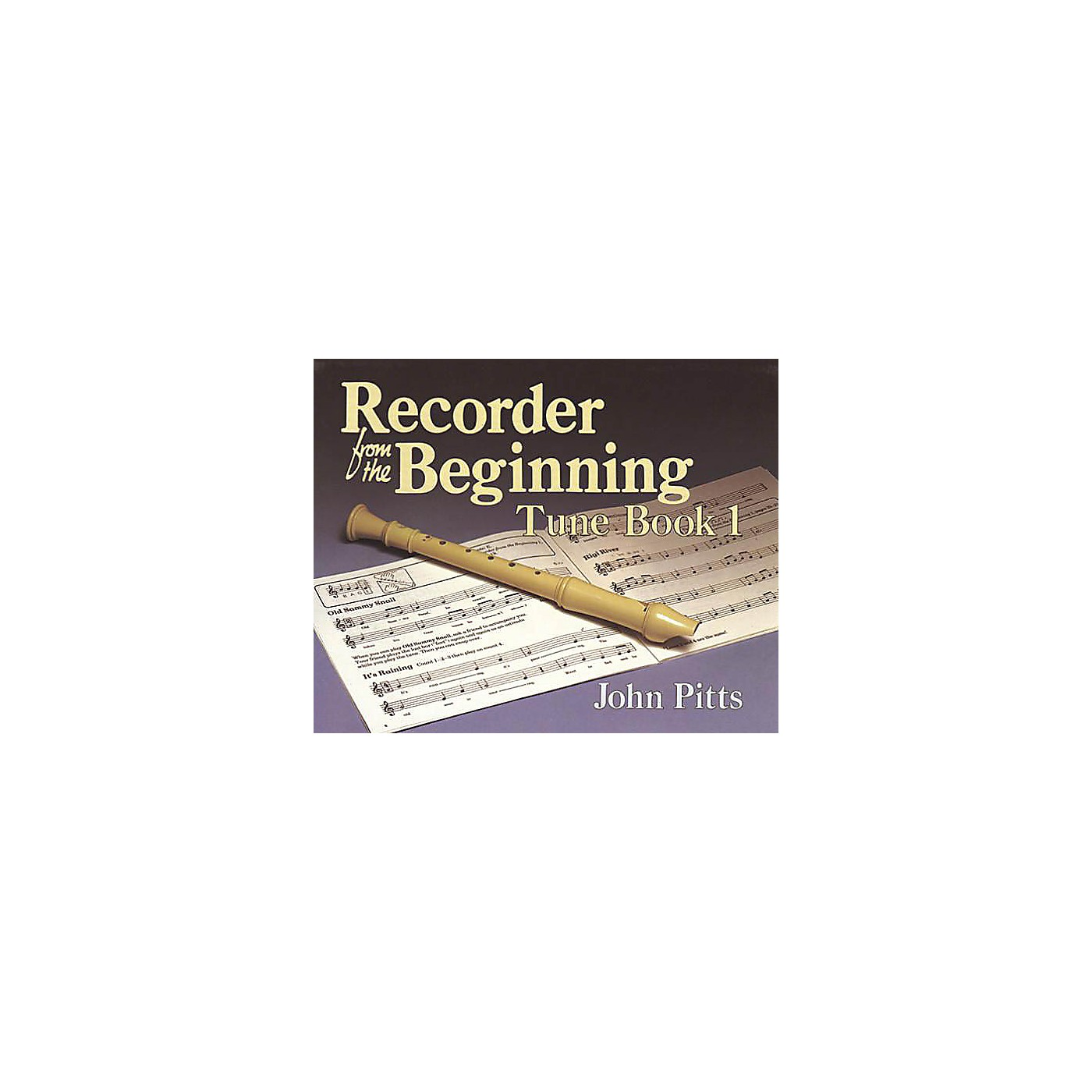 Music Sales Recorder from the Beginning - Book 1 (Tune Book) Music Sales America Series Written by John Pitts thumbnail