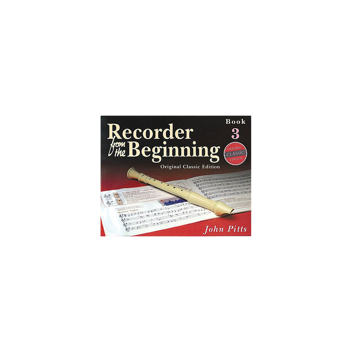 Music Sales Recorder from the Beginning - Book 3 (Classic Edition) Music Sales America Series Written by John Pitts thumbnail