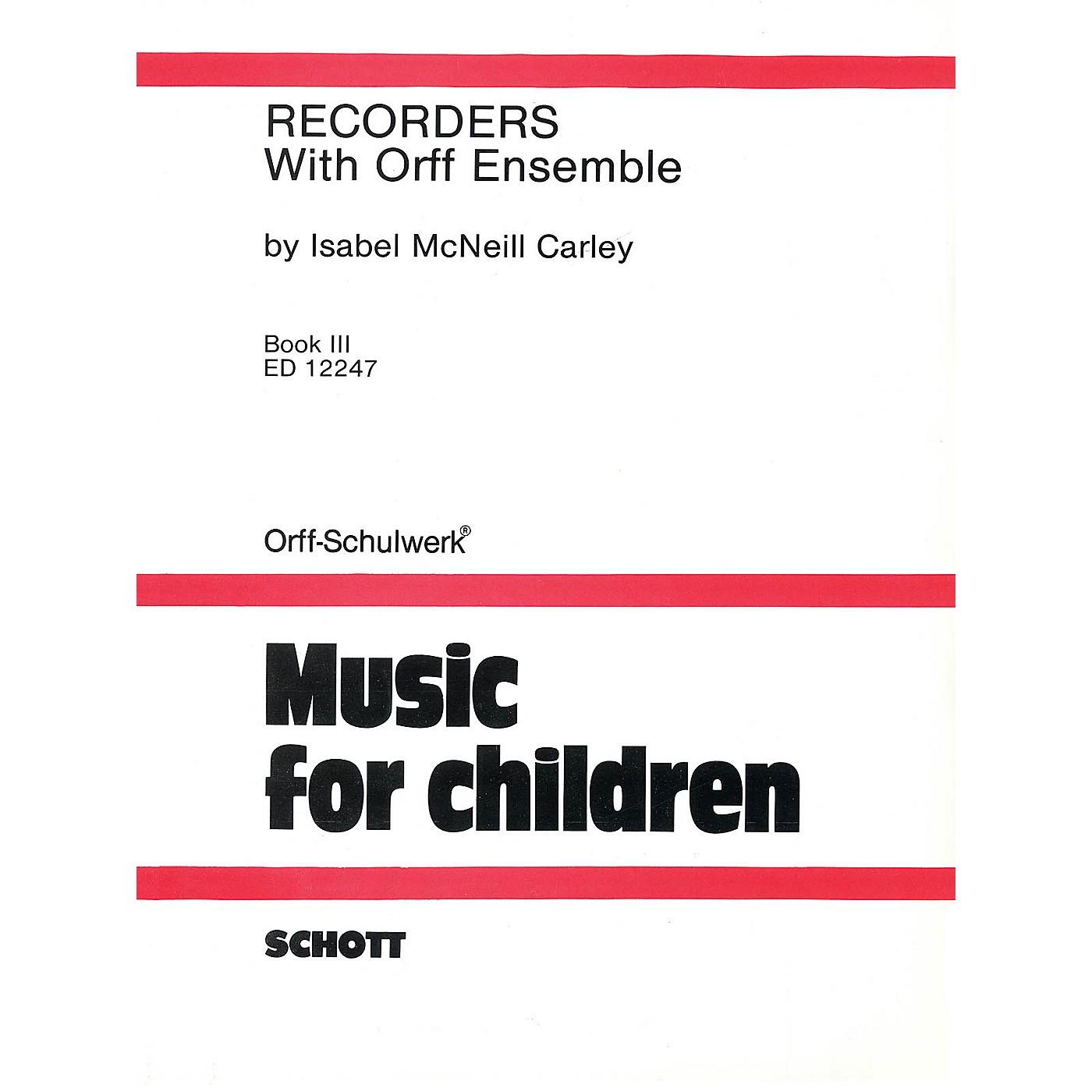 Schott Recorders with Orff Ensemble - Book 3 Schott Series thumbnail