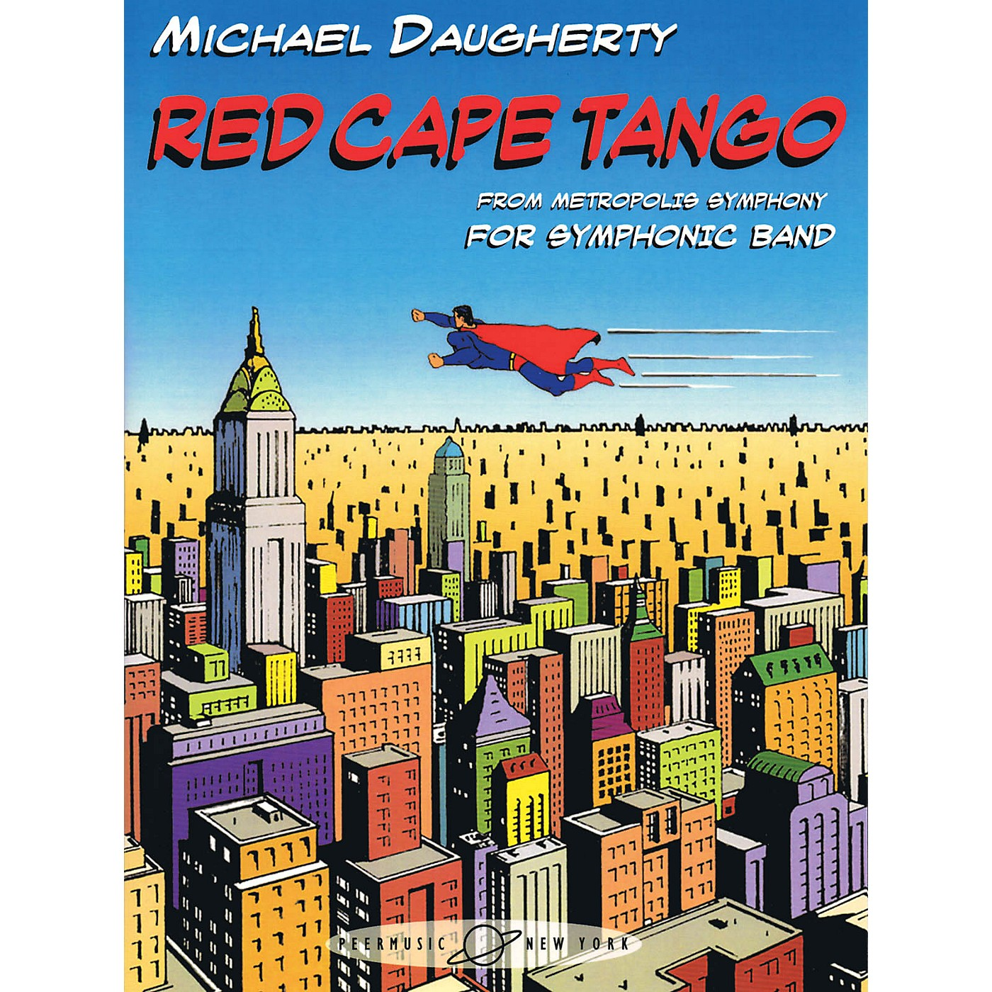 Peer Music Red Cape Tango (from METROPOLIS SYMPHONY) Concert Band Composed by Michael Daugherty thumbnail