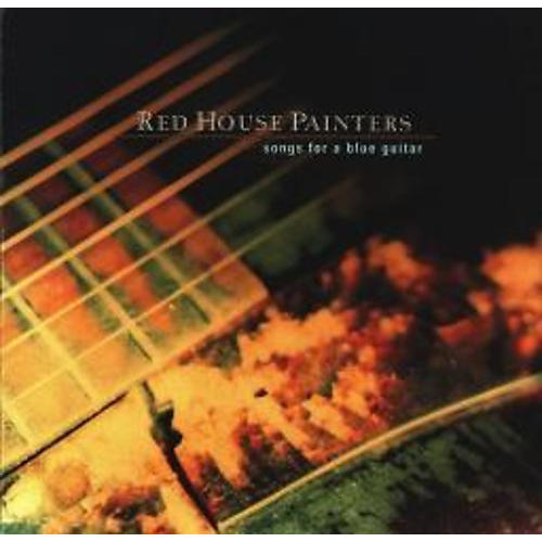 Alliance Red House Painters - Songs for a Blue Guitar thumbnail