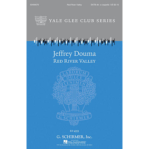 G. Schirmer Red River Valley (Yale Glee Club Series) SATB Divisi arranged by Jeffrey Douma thumbnail