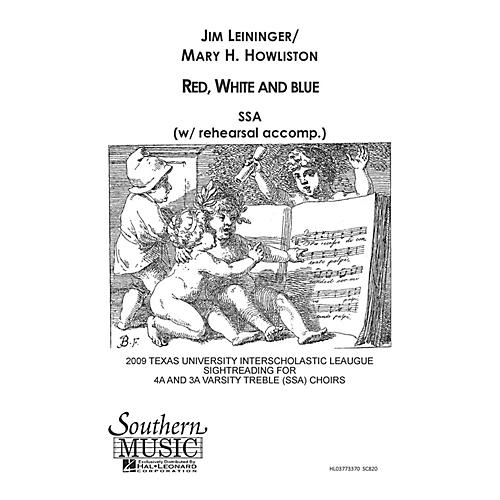 Hal Leonard Red White And Blue (Choral Music/Octavo Secular Ssa) SSA Composed by Leininger, Jim thumbnail