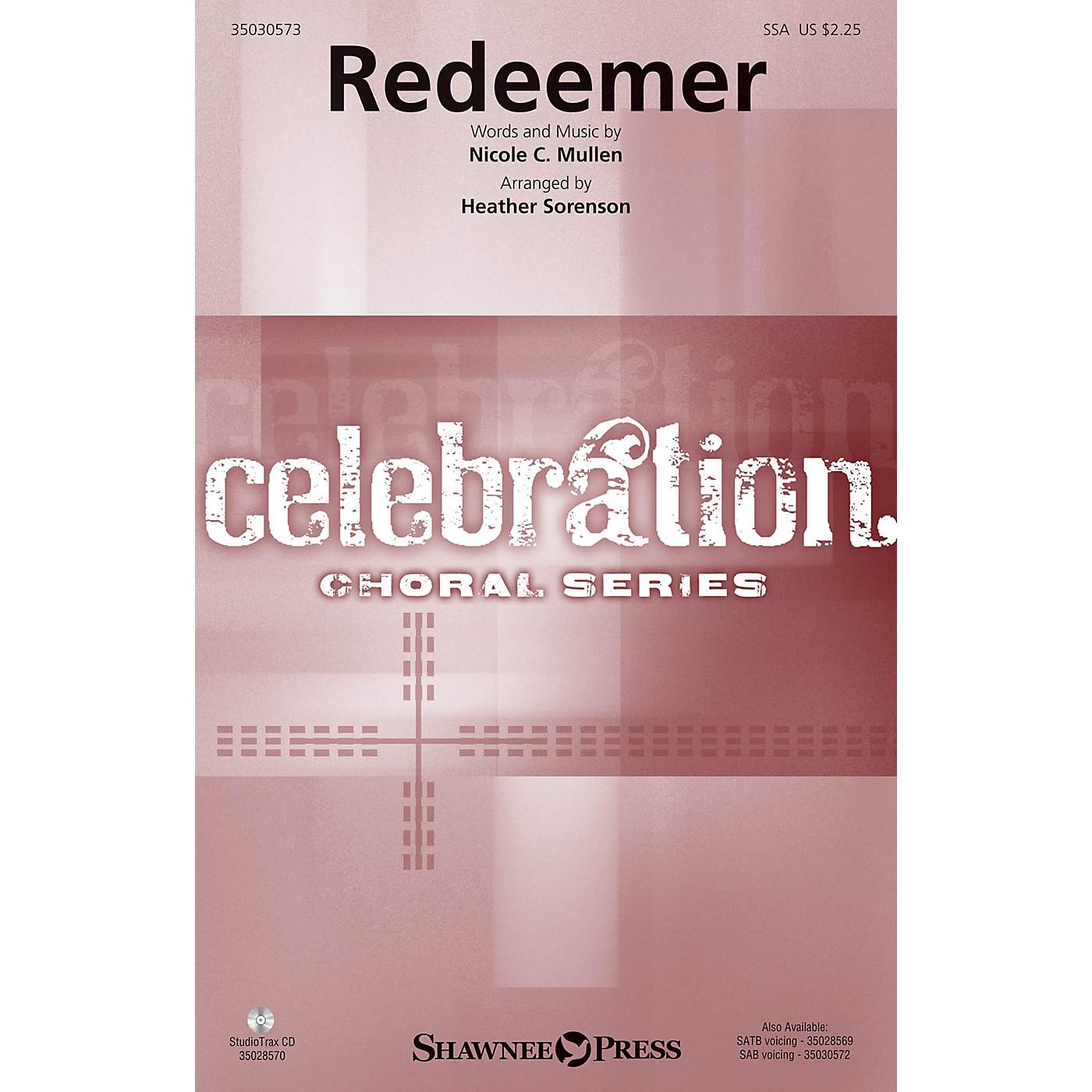 Shawnee Press Redeemer SSA by Nicole C. Mullen arranged by Heather Sorenson thumbnail
