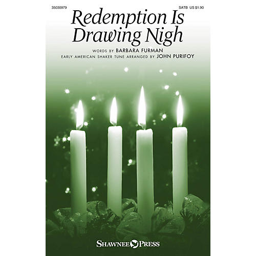 Shawnee Press Redemption Is Drawing Nigh SATB arranged by John Purifoy thumbnail