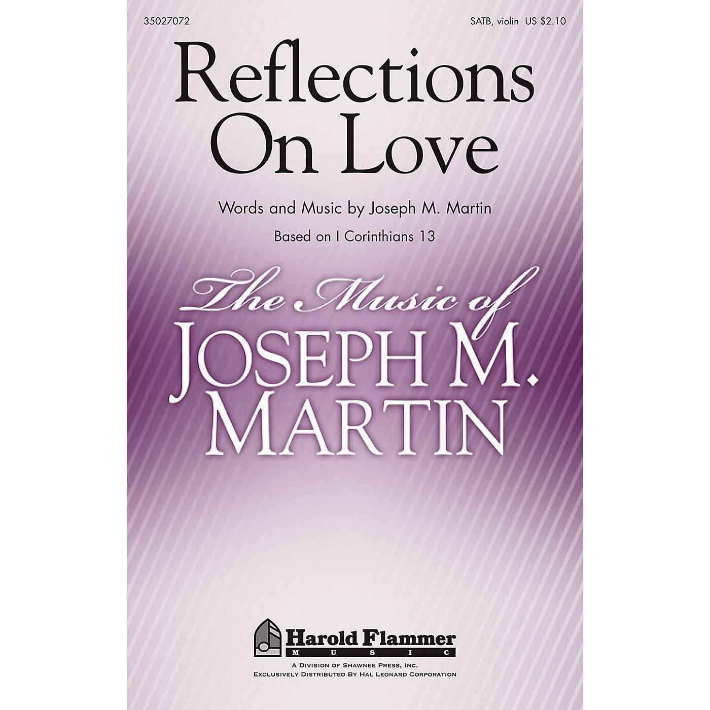 Shawnee Press Reflections on Love SATB, VIOLIN composed by Joseph M. Martin thumbnail