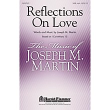 Shawnee Press Reflections on Love SATB, VIOLIN composed by Joseph M. Martin