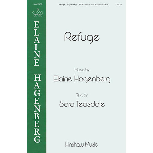 Hinshaw Music Refuge SATB composed by Elaine Hagenberg thumbnail