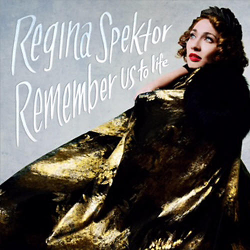 Alliance Regina Spektor - Remember Us To Life thumbnail