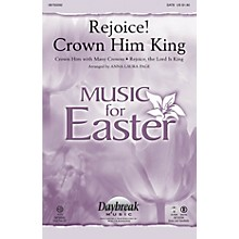 Daybreak Music Rejoice! Crown Him King CHOIRTRAX CD Arranged by Anna Laura Page