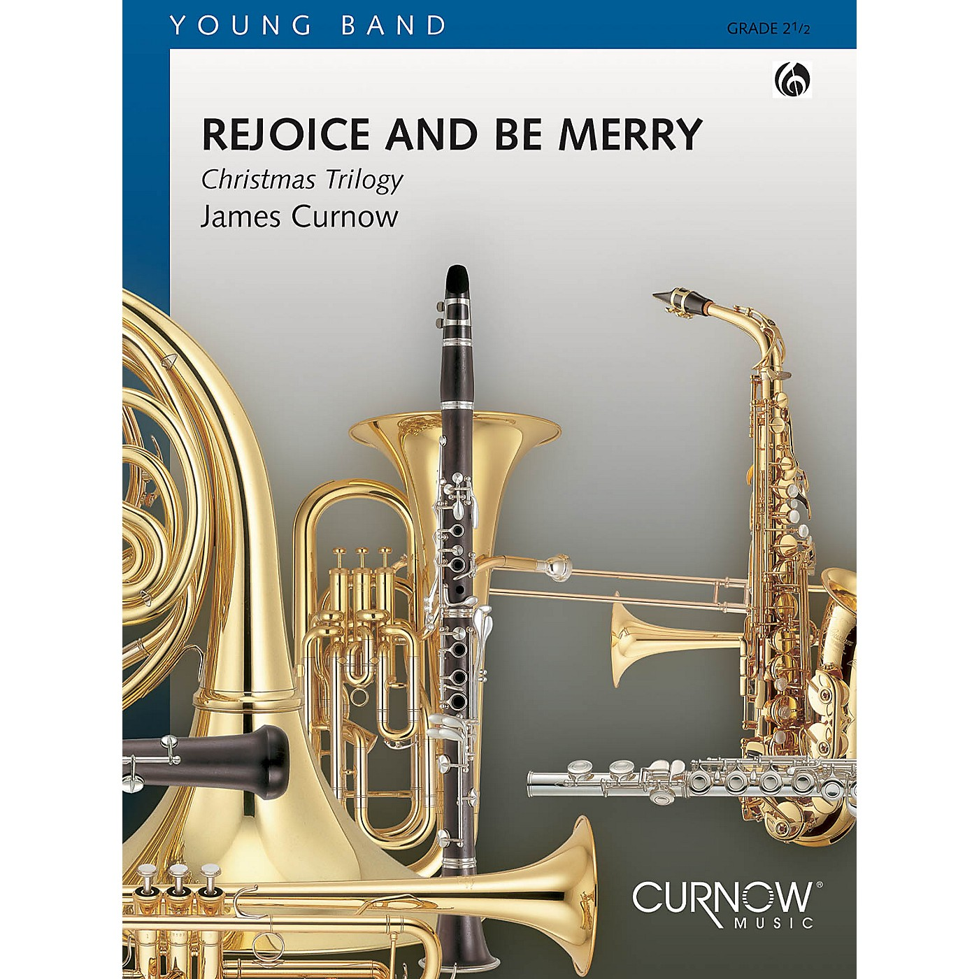 Curnow Music Rejoice and Be Merry (Grade 2 - Score Only) Concert Band Level 2 Composed by James Curnow thumbnail