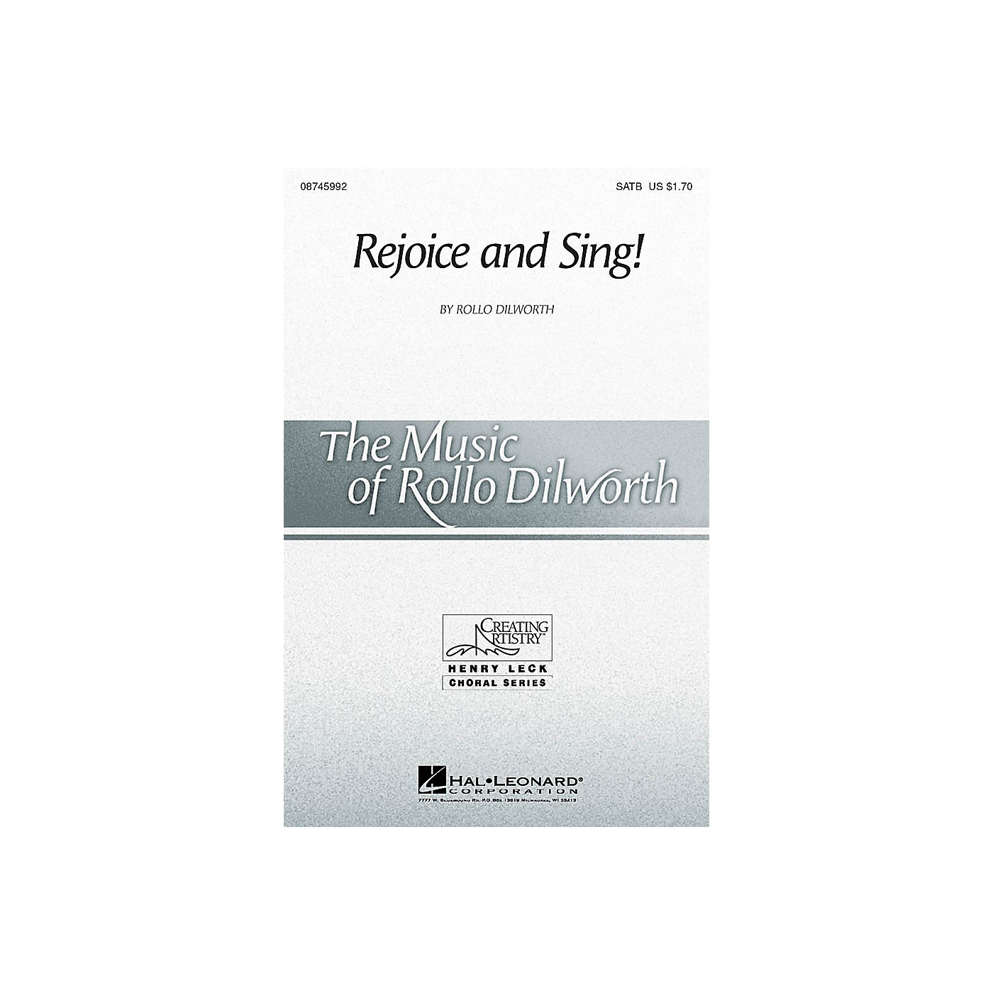 Hal Leonard Rejoice and Sing! SATB composed by Rollo Dilworth thumbnail