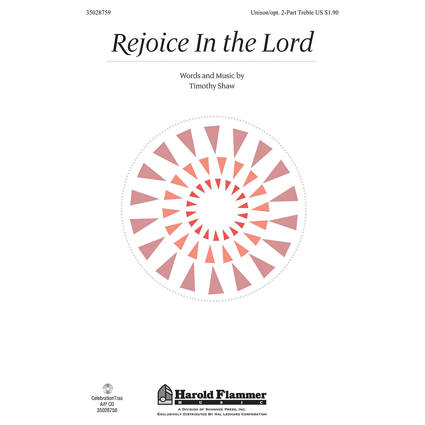 Shawnee Press Rejoice in the Lord Unison/2-Part Treble composed by Timothy Shaw thumbnail