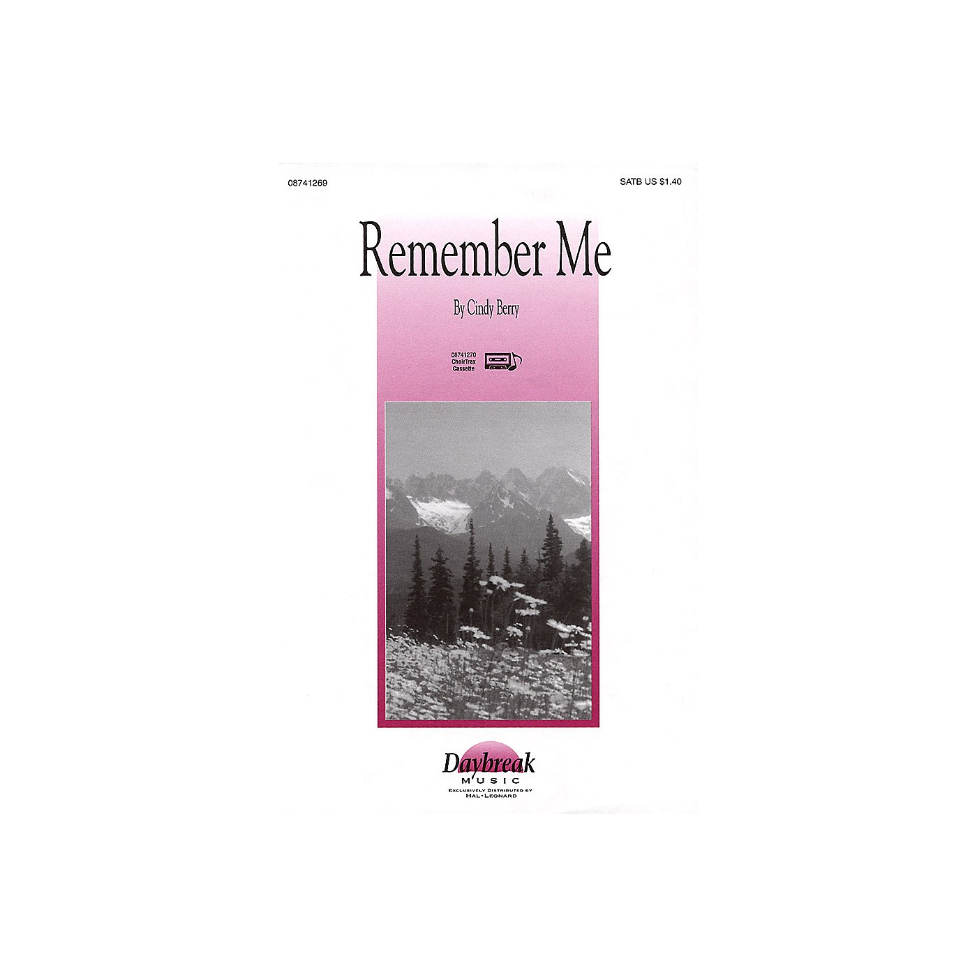 Daybreak Music Remember Me SATB composed by Cindy Berry thumbnail