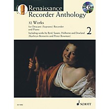 Schott Renaissance Recorder Anthology Volume 2 Woodwind Series Softcover with CD