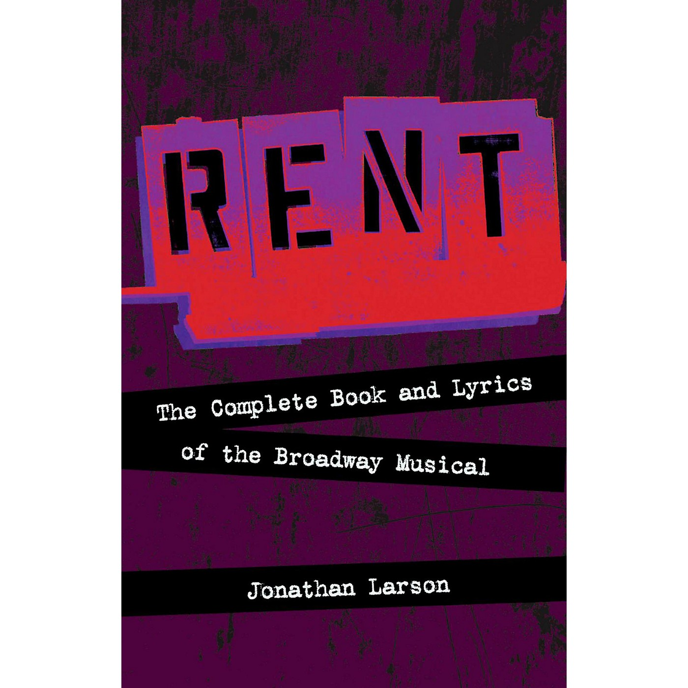 Hal Leonard Rent:  The Complete Book and Lyrics of the Broadway Musical thumbnail