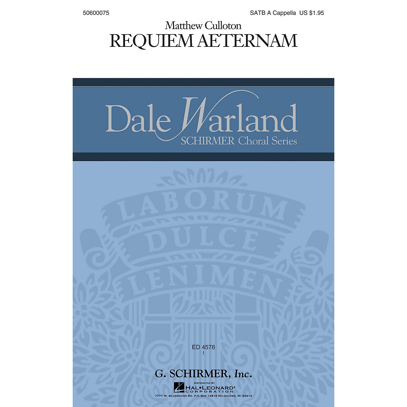 G. Schirmer Requiem Aeternam (Dale Warland Choral Series) SATB a cappella composed by Matthew Culloton thumbnail