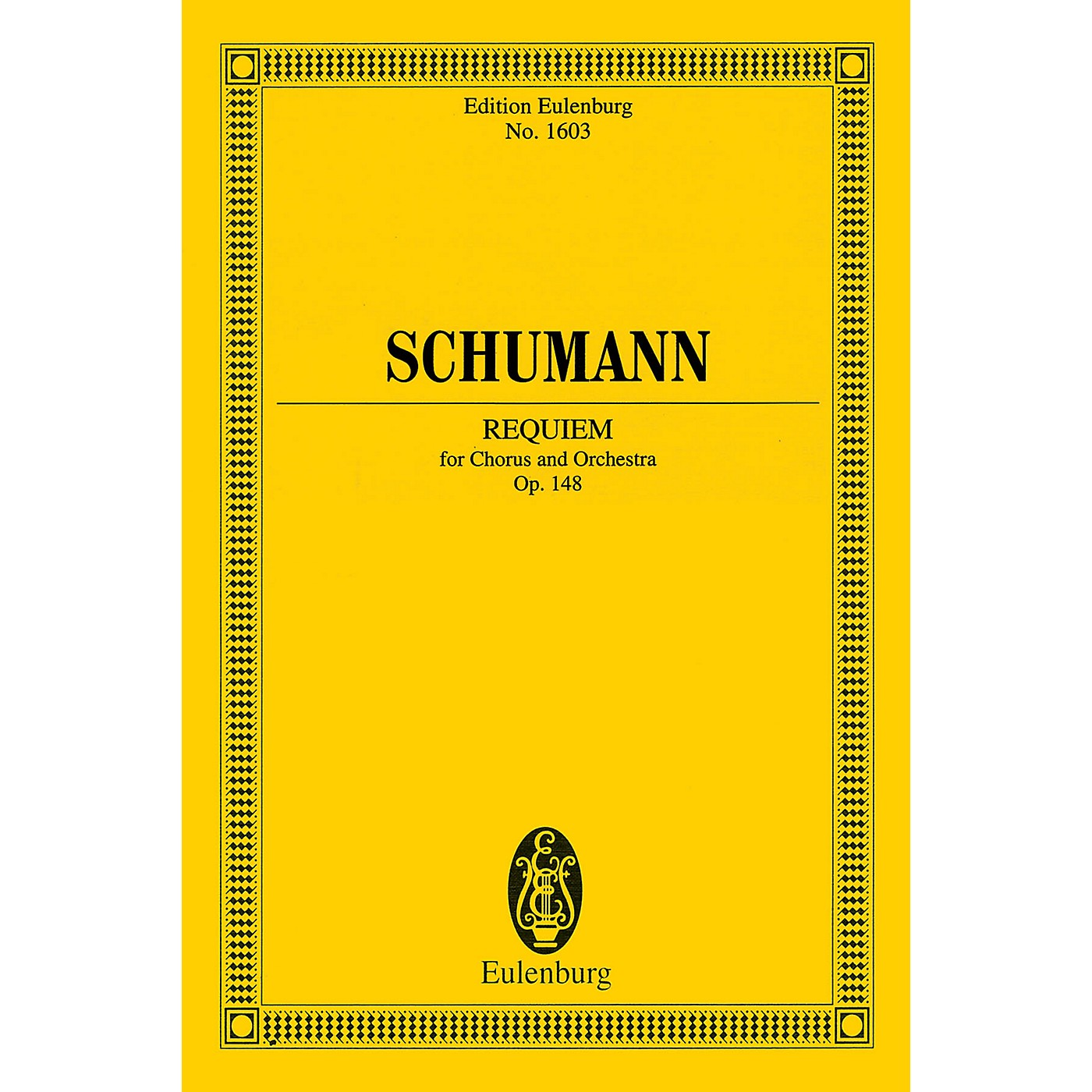 Eulenburg Requiem, Op. 148 (Chorus and Orchestra Study Score) Composed by Robert Schumann thumbnail