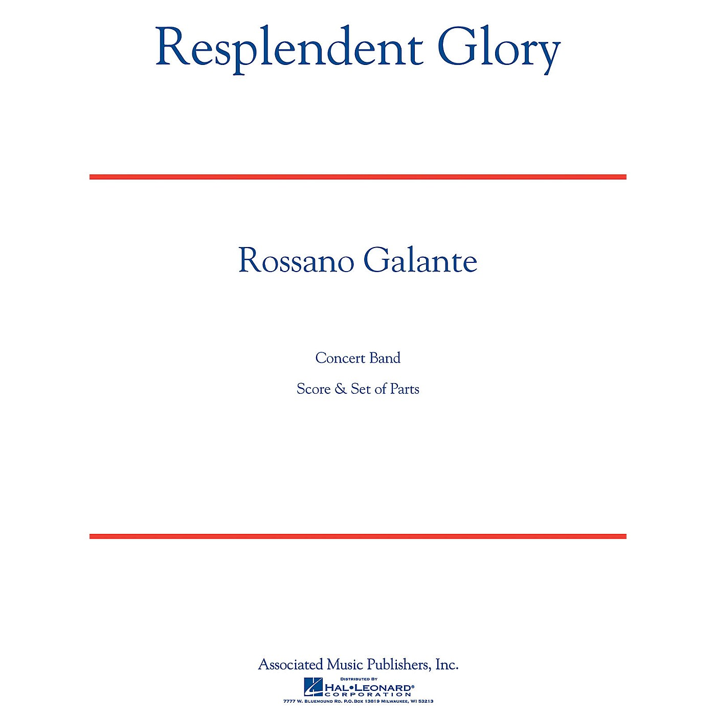 Associated Resplendent Glory Concert Band Level 5 Composed by Rossano Galante thumbnail