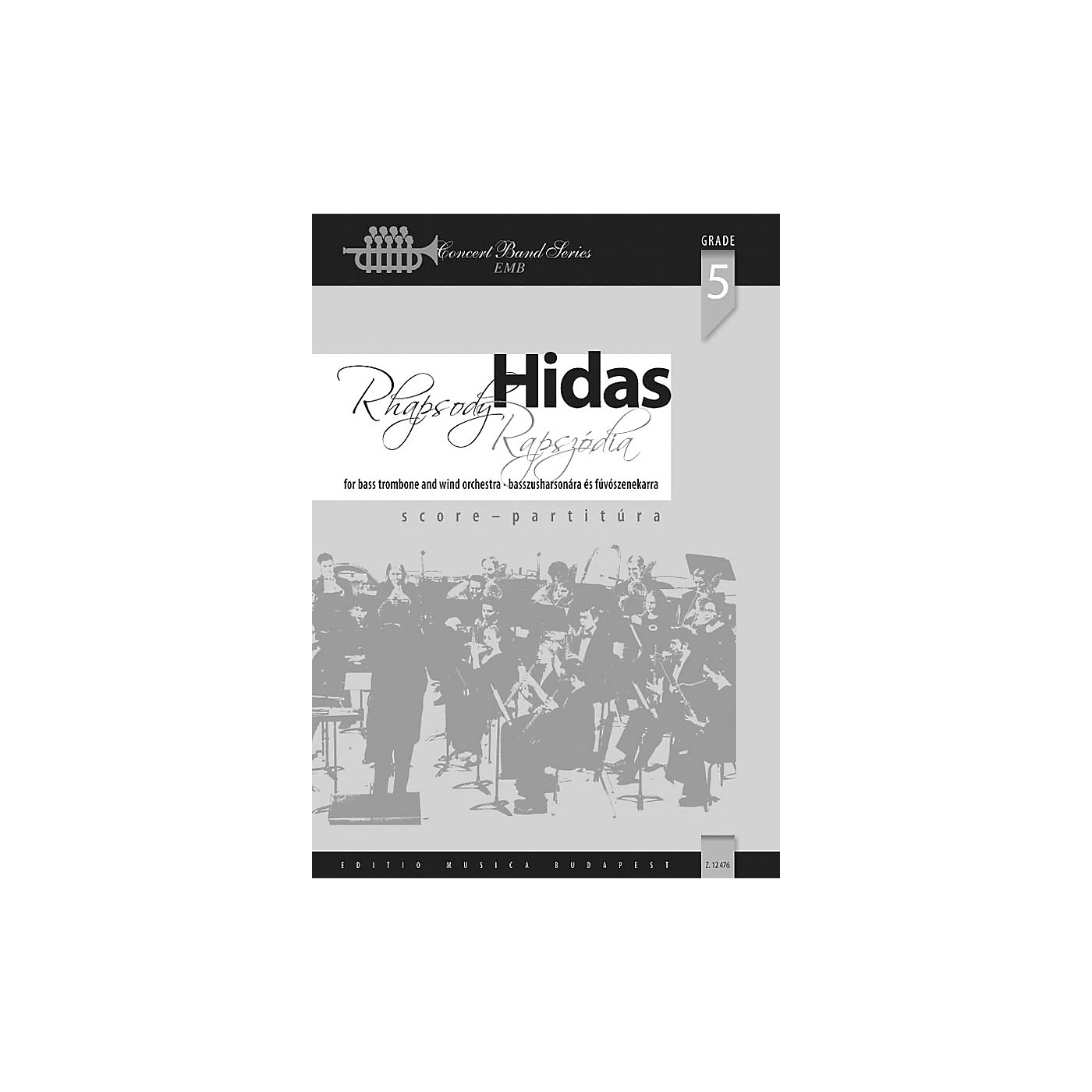 Editio Musica Budapest Rhapsody for Bass Trombone and Wind Band Concert Band Composed by Frigyes Hidas thumbnail