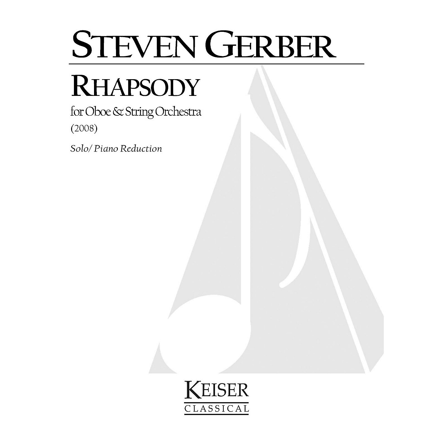 Lauren Keiser Music Publishing Rhapsody for Oboe and Strings (Oboe and Piano Reduction) LKM Music Series by Steven Gerber thumbnail