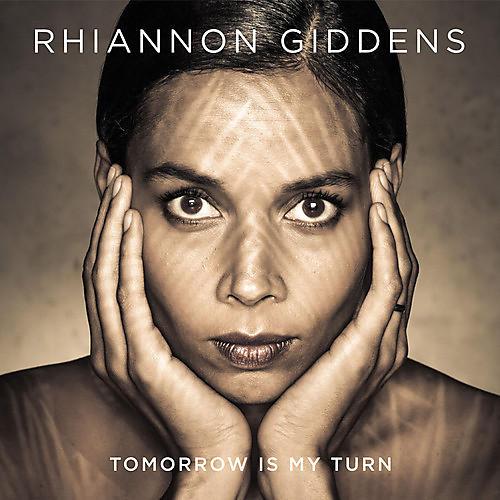 Alliance Rhiannon Giddens - Tomorrow Is My Turn thumbnail
